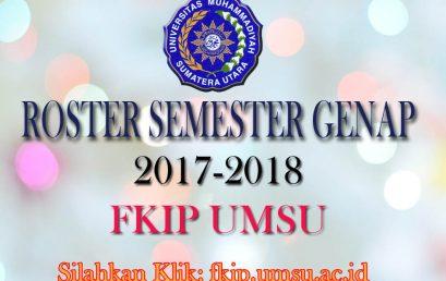 Roster Semester Genap 2017-2018 FKIP UMSU