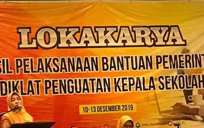 Lokakarya Hasil Pelaksanaan Banpem Diklat Penguatan Kepala Sekolah